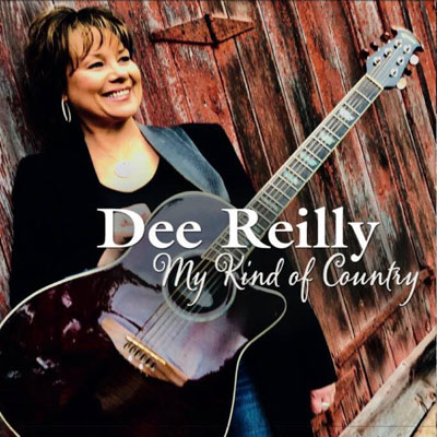 Dee Reilly - My Kind Of Country