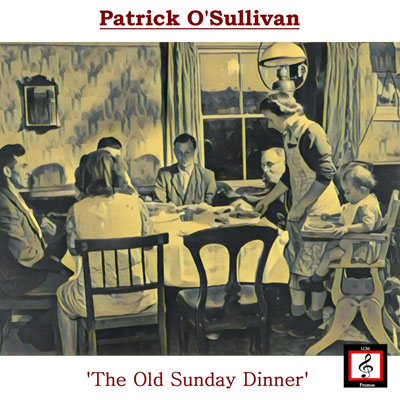 The Old Sunday Dinner